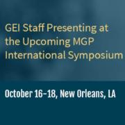 GEI Staff Presenting at the Upcoming MGP International Symposium