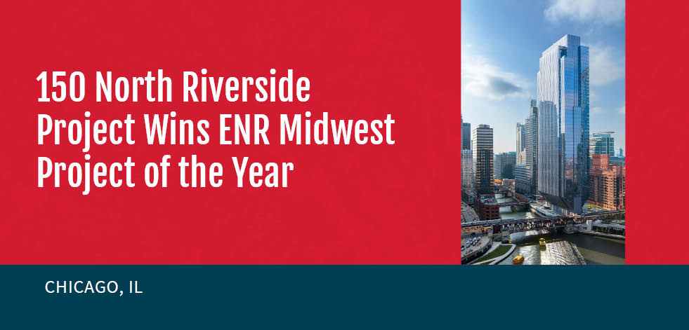 150 North Riverside Project Wins ENR Midwest Project of the Year Award