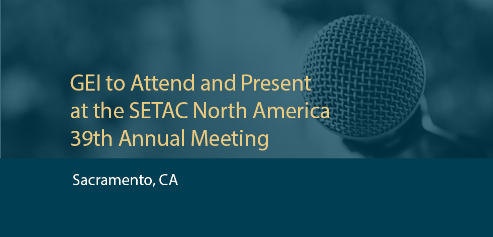 GEI to Attend and Present at SETAC North America Annual Meeting in Sacramento, CA