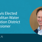 Cam Davis Elected Metropolitan Water Reclamation District Commissioner